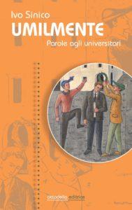 Umilmente parole agli universitari - un libro di Ivo Sinico